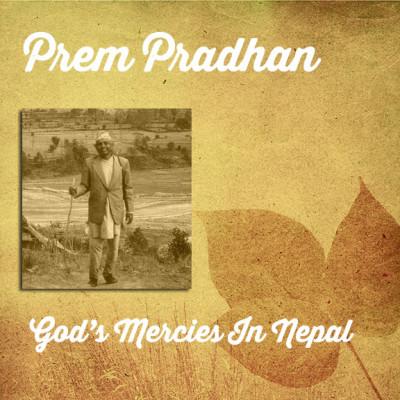 Prem Pradhan Preaching And Testimony